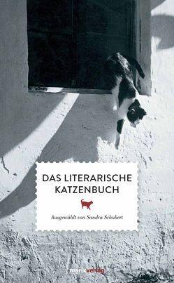 Das literarische Katzenbuch von Schubert,  Sandra