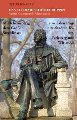 Das literarische Neuruppin von Ignasiak,  Detlef