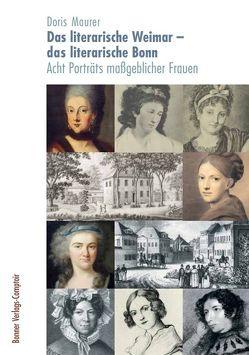 Das literarische Weimar – das literarische Bonn von Maurer,  Doris