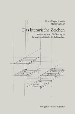 Das literarische Zeichen von Gutjahr,  Marco, Staszak,  Heinz-Jürgen