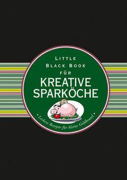 Das Little Black Book für kreative Sparköche von Schmidt,  Helga