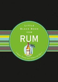 Das Little Black Book vom Rum von Gänsmantel,  Arno
