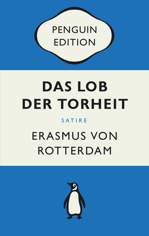 Das Lob der Torheit von Rotterdam,  Erasmus von, Steinmann,  Kurt