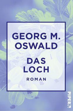 Das Loch von Oswald,  Georg M.