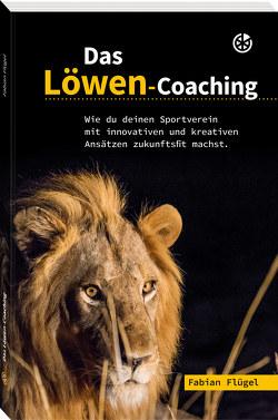 Das Löwen-Coaching von Flügel,  Fabian