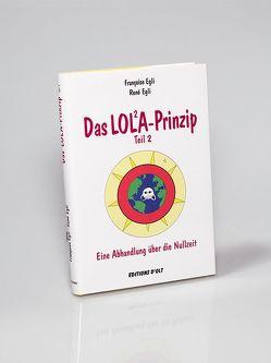 Das Lola-Prinzip von Egli,  Françoise, Egli,  René