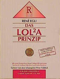 Das LOLA-Prinzip von Egli,  René, Fröhlich,  Peter, Rusch,  Alex S