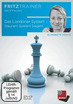 Das Londoner System – Staunen! Spielen! Siegen! von Elisabeth,  Pähtz