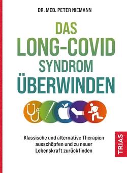Das Long-Covid-Syndrom überwinden von Niemann,  Peter