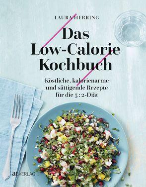 Das Low-Calorie Kochbuch von Herring,  Laura, Sonntag,  Kirsten, Wood,  Danielle