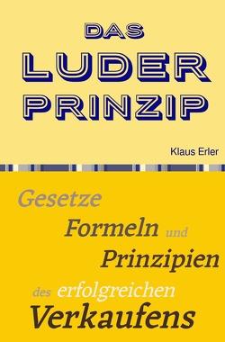 Das Luder² Prinzip© von Erler,  Klaus