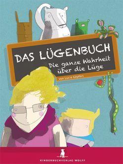 Das Lügenbuch von Göpfert,  Lucie