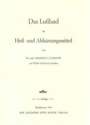 Das Luftbad als Heil- und Abhärtungsmittel von Lahmann,  Heinrich