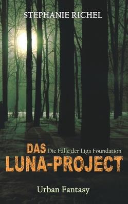 Das Luna-Projekt von Richel,  Stephanie