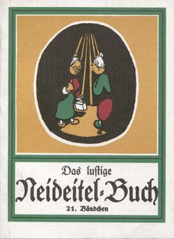 Das lustige Neideitel Buch Band 21 von Röder,  Curt