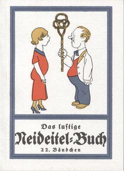 Das lustige Neideitel-Buch / Das lustige Neideitel Buch Band 22 von Röder,  Curt