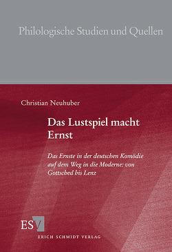 Das Lustspiel macht Ernst von Neuhuber,  Christian