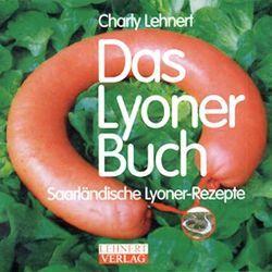 Das Lyoner Buch von Lehnert,  Charly