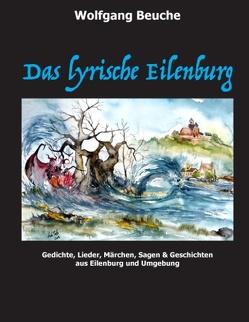 Das lyrische Eilenburg von Beuche,  Wolfgang