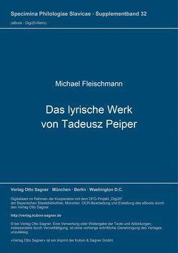 Das lyrische Werk von Tadeusz Peiper von Fleischer,  Michael