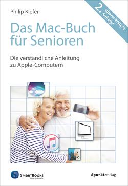 Das Mac-Buch für Senioren von Kiefer,  Philip