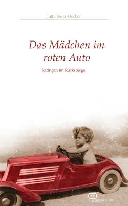 Das Mädchen im roten Auto von Besta-Hecker,  Jutta