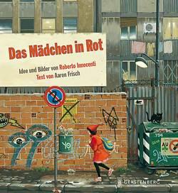 Das Mädchen in Rot von Frisch,  Aaron, Günther,  Ulli und Herbert, Innocenti,  Roberto