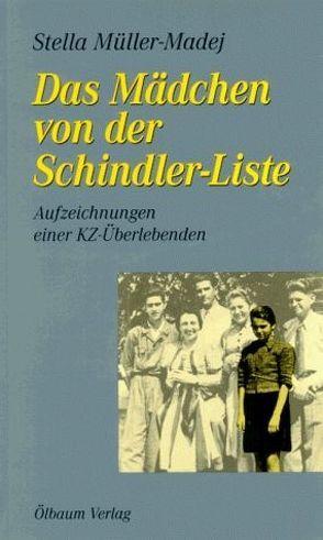 Das Mädchen von der Schindler-Liste von Müller-Madej,  Stella, Thorn,  Bettina