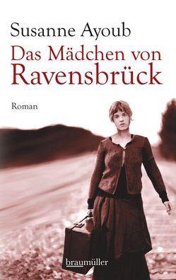 Das Mädchen von Ravensbrück von Ayoub,  Susanne