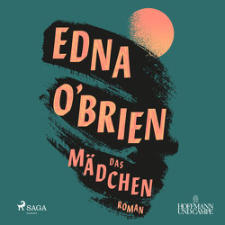 Das Mädchen von Baus,  Hannah, O'Brien,  Edna, Razum,  Kathrin