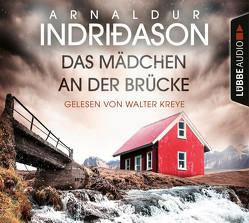 Das Mädchen an der Brücke von Indriðason,  Arnaldur, Kreye,  Walter, Wolff,  Anika