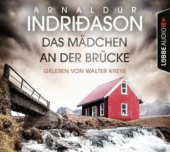 Das Mädchen an der Brücke von Indriðason,  Arnaldur, Kreye,  Walter, Marianetti,  Michael, Wolff,  Anika