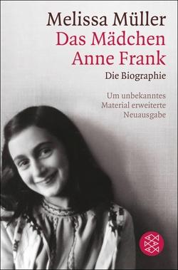 Das Mädchen Anne Frank von Müller,  Melissa