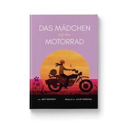 Das Mädchen auf dem Motorrad von Morstad,  Julie, Novesky,  Amy