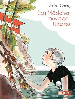 Das Mädchen aus dem Wasser von Goerg,  Sacha, Pröfrock,  Ulrich