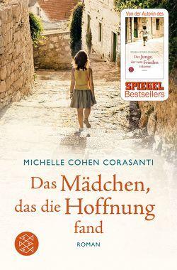 Das Mädchen, das die Hoffnung fand von Cohen Corasanti,  Michelle, Timmermann,  Klaus, Wasel,  Ulrike