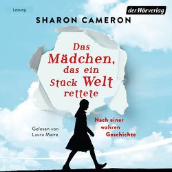 Das Mädchen, das ein Stück Welt rettete von Cameron,  Sharon, Förs,  Katharina, Maire,  Laura, Schuhmacher,  Naemi