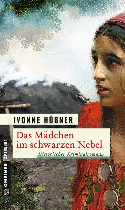 Das Mädchen im schwarzen Nebel von Hübner,  Ivonne