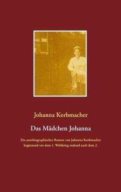 Das Mädchen Johanna von Korbmacher,  Johanna, Stein,  Ekkehard