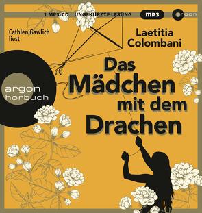 Das Mädchen mit dem Drachen von Colombani,  Laetitia, Gawlich,  Cathlen, Marquardt,  Claudia