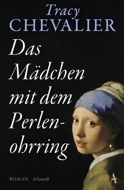 Das Mädchen mit dem Perlenohrring von Chevalier,  Tracy, Wulfekamp,  Ursula