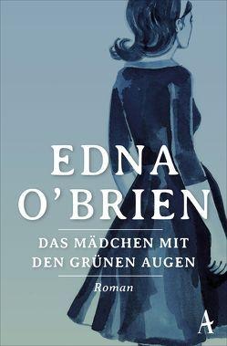 Das Mädchen mit den grünen Augen von Carroux,  Margaret, O'Brien,  Edna
