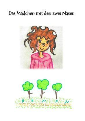 Das Mädchen mit zwei Nasen von Vogl,  Lisa-Maria
