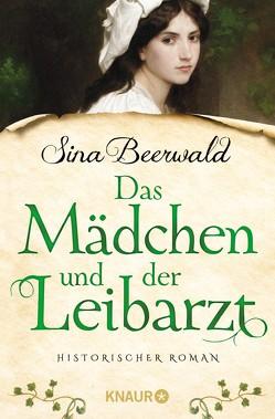 Das Mädchen und der Leibarzt von Beerwald,  Sina