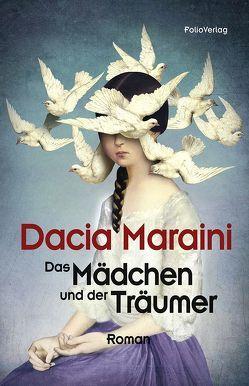 Das Mädchen und der Träumer von Maraini,  Dacia