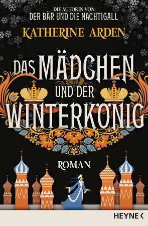 Das Mädchen und der Winterkönig von Arden,  Katherine, Pfingstl,  Michael