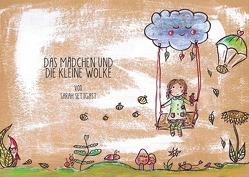 Das Mädchen und die kleine Wolke von Settgast,  Sarah