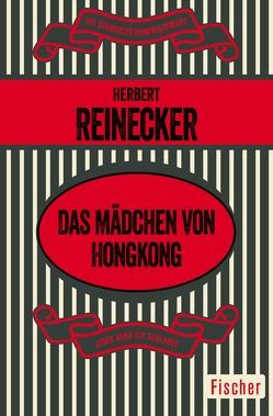 Das Mädchen von Hongkong von Reinecker,  Herbert