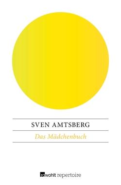 Das Mädchenbuch von Amtsberg,  Sven