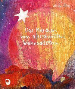 Das Märchen vom allerschönsten Weihnachtsstern von Peters,  Ulrich, Trapp,  Barbara